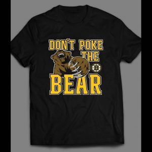 DON'T POKE THE BEAR HOCKEY SHIRT