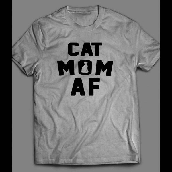 "CAT LOVERS ""CAT MOM AF"" LADIES SHIRT"