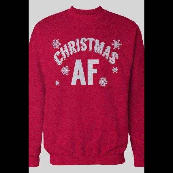 CHRISTMAS AF HOLIDAY CHRISTMAS SWEATSHIRT