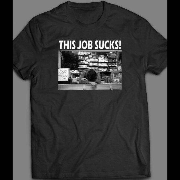"CLERKS ""THIS JOB SUCKS"" FUNNY SHIRT"