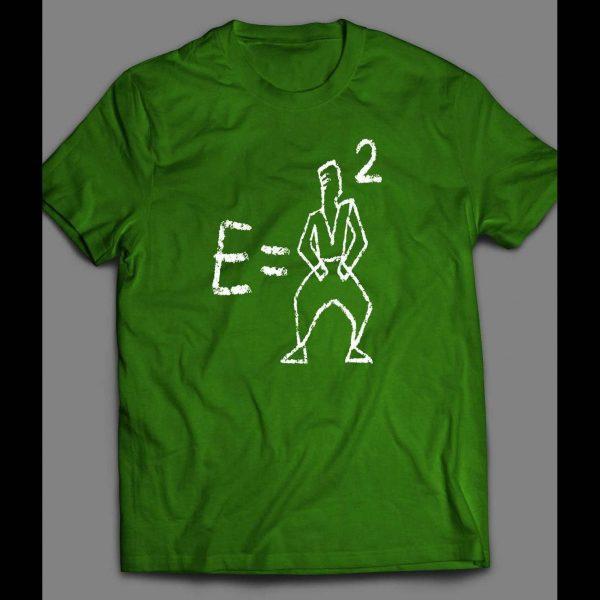 E=MC SQUARED (MC HAMMER) SCIENCE THEMED SHIRT