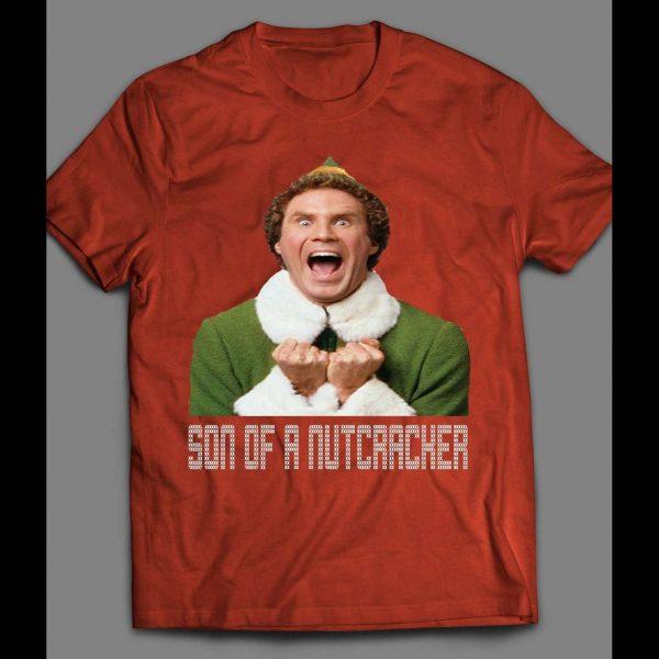 "ELF ""SON OF A NUTCRACKER"" FUNNY CHRISTMAS SHIRT"