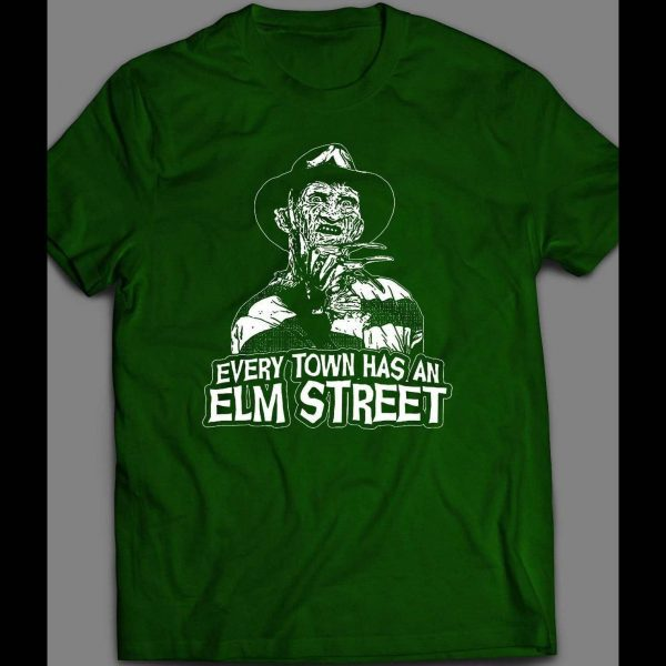 """FREDDY KRUEGER """"EVERY TOWN HAS A ELM ST"""" SHIRT"""