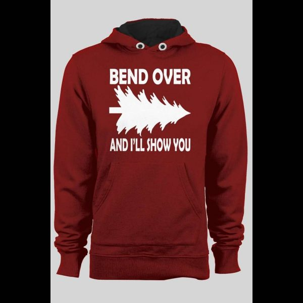 """FUNNY """"BEND OVER AND I'LL SHOW YOU"""" CHRISTMAS HOODIE"""