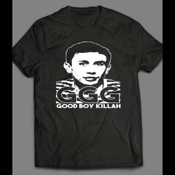 GENNADY GOLOVKIN (GGG) GOOD BOY KILLAH BOXING SHIRT