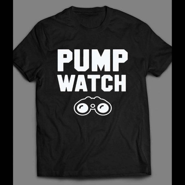 """GYM/ FITNESS/ WORKOUT """"PUMP WATCH"""" SHIRT"""