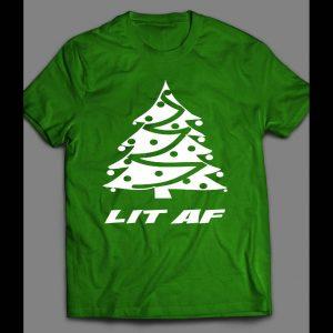 LIT AF FUNNY CHRISTMAS SHIRT