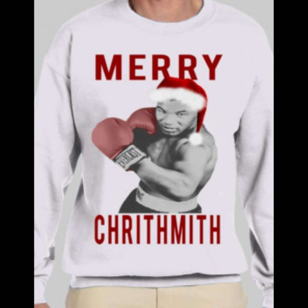 "MIKE TYSON ""MERRY CHRITHMITH"" CHRISTMAS SWEATSHIRT"