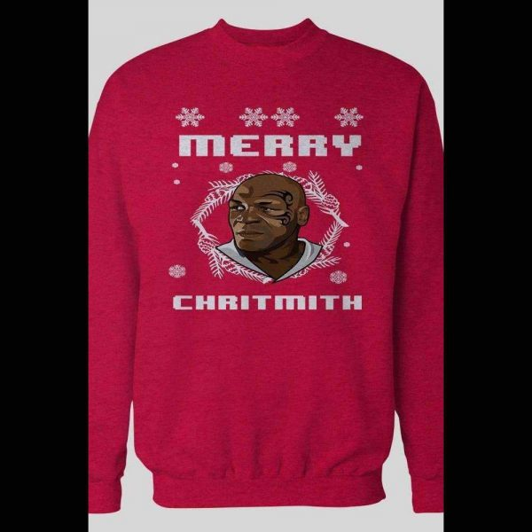 MIKE TYSON MERRY CHRITHMITH CHRISTMAS PARODY SWEATSHIRT