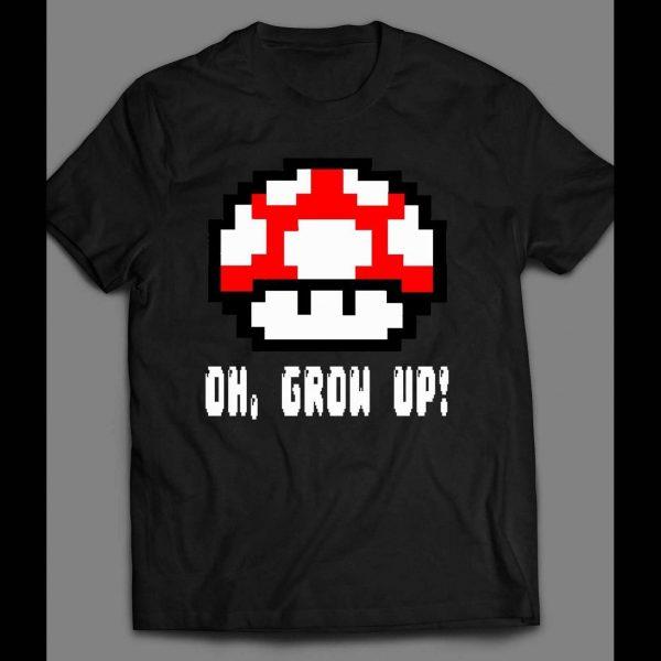 OH GROW UP, LEVEL UP 8-BIT MUSHROOMS SHIRT