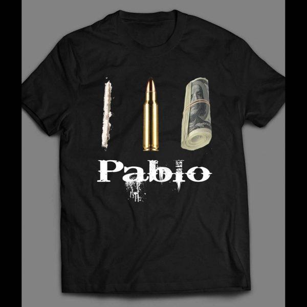 PABLO ESCOBAR DRUGS, POWER, AND MONEY SHIRT