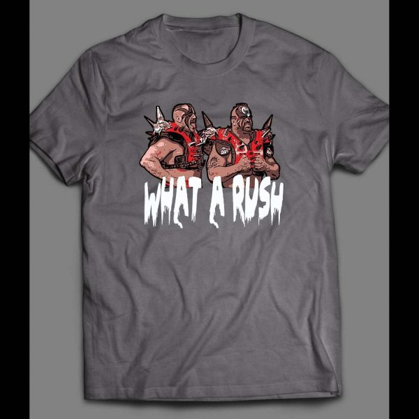 """PRO WRESTLING TAG TEAM CHAMPS ROAD WARRIORS """" WHAT A RUSH"""" VINTAGE SHIRT"""