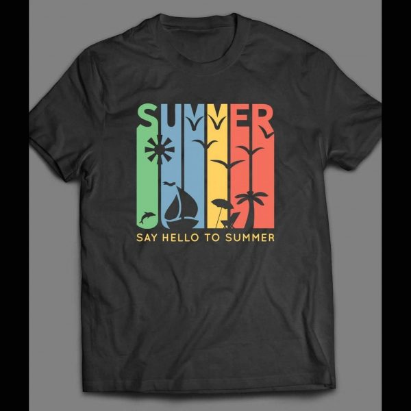 SAY HELLO TO SUMMER VINTAGE SHIRT
