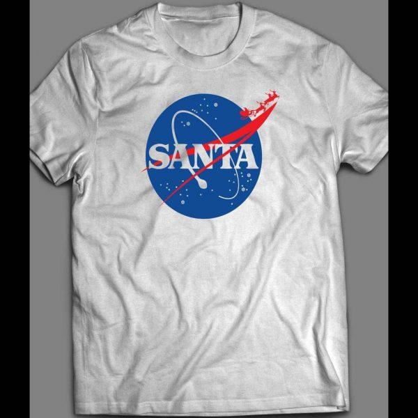SPACE SANTA NASA PARODY CHRISTMAS SHIRT