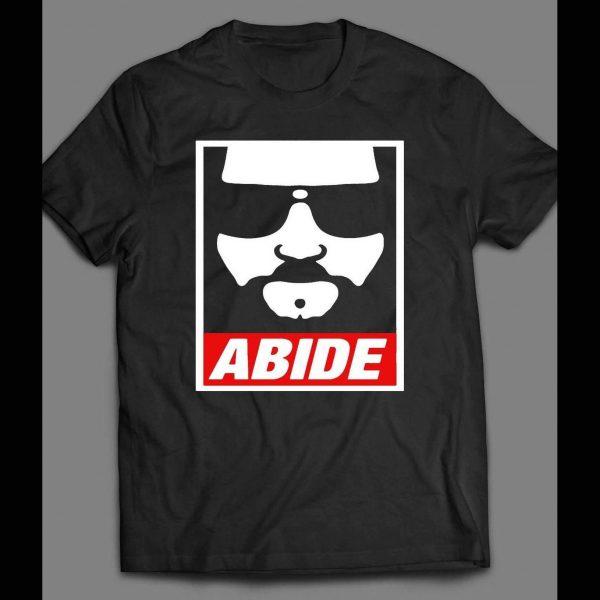 "THE BIG LEBOWSKI ""ABIDE"" OBEY STYLE SHIRT"
