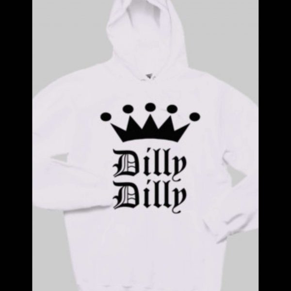 TV COMMERCIAL DILLY DILLY HOODIE