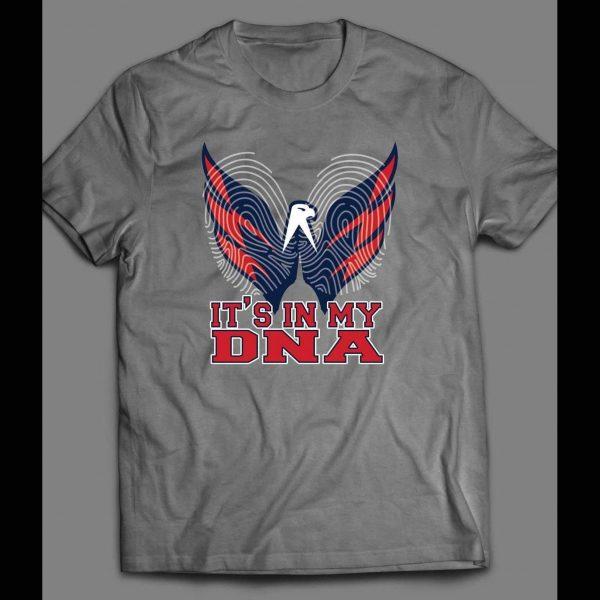 WASHINGTON PRO HOCKEY TEAM ITS IN MY DNA SHIRT