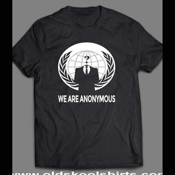 WE ARE ANONYMOUS HACKIVIST GROUP SHIRT