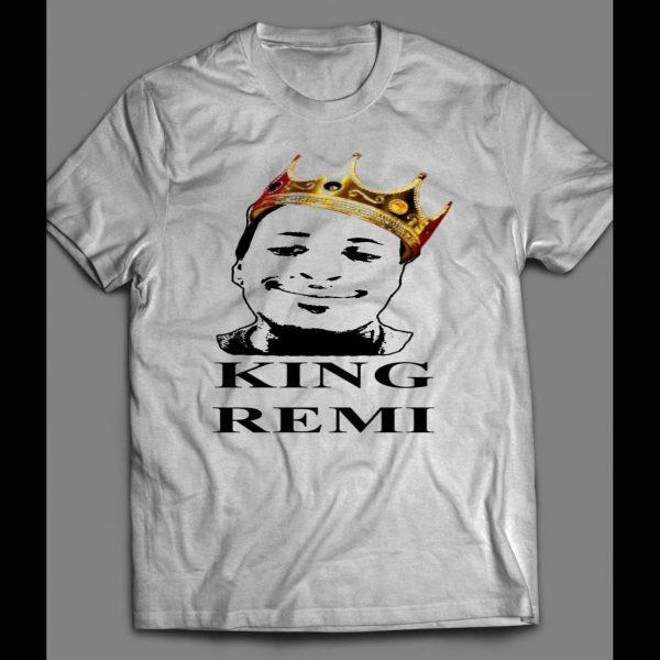 YOUTUBER, KING REMI FAN SHIRT