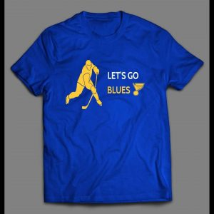 LET'S GO BLUE HOCKEY PLAYOFF SHIRT