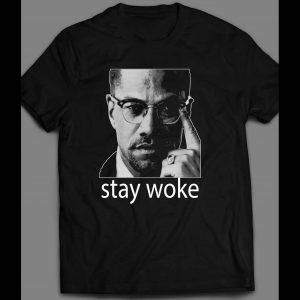"ACTIVIST MALCOLM X INSPIRED ""STAY WOKE"" SHIRT"