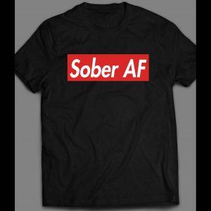 "ALCOHOLICS ANONYMOUS ""SOBER AF"" HIGH QUALITY OLDSKOOL SUPREME PARODY SHIRT"