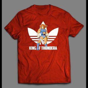 KING OF THUNDERA SPORTS WEAR PARODY FELINE HEROES SHIRT