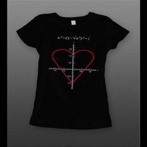 LADIES THE EQUATION OF LOVE VALENTINE'S DAY SHIRT