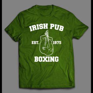IRISH PUB BOXING ST. PATTY'S DAY SHIRT