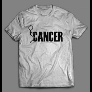 F-CANCER HIGH QUALITY FRONT PRINT SHIRT