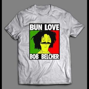 BOB'S BURGERS BUN LOVE BOB BELCHER CUSTOM ART SHIRT