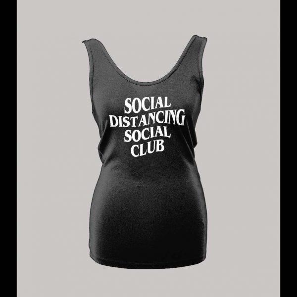 LADIES SOCIAL DISTANCING SOCIAL CLUB HIGH QUALITY PRINT SHIRT