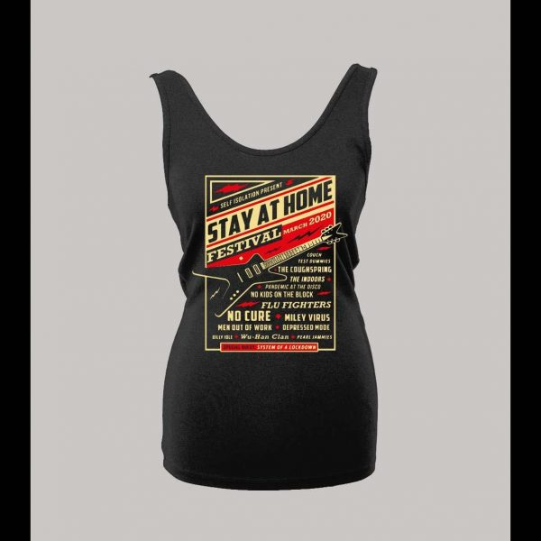 LADIES STYLE STAY AT HOME FESTIVAL 2020 POSTER SOCIAL DISTANCING SHIRT