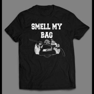 FUNNY SMELL MY BAG HOCKEY HIGH QUALITY SHIRT