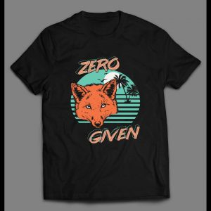 ZERO FOX GIVEN 80's RETRO OLDSKOOL CUSTOM SHIRT