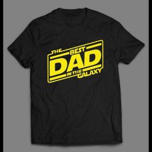 BEST DAD IN THE GALAXY MEN'S SHIRT