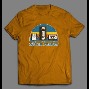 OLDSKOOL NEVER FORGET COMPUTER DISK, VCR TAPE, AND CASSETTE TAPE DISTRESSED SHIRT