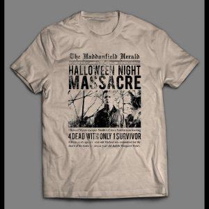 THE HALLOWEEN NIGHT MASSACRE HADDENFIELD HERALD ARTICLE SHIRT