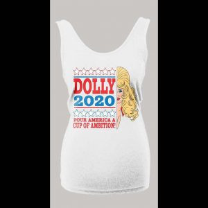 DOLLY PARTON POUR AMERICA A CUP OF AMBITION POLITICIAL PARODY LADIES TANK TOP