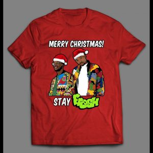 FRESH PRINCE MERRY CHRISTMAS STAY FRESH HIGH QUALITY HOLIDAY SHIRT