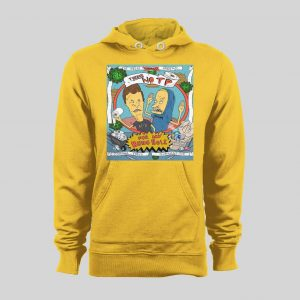 BEAVIS AND BUTTHEAD THE GREAT PANDEMIC NO TP FOR MY BUNGHOLE HOODIE /SWEATSHIRT